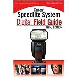 Canon Speedlite System Digital Field Guide (English Edition)