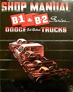 Factory Shop Service Manual for 1948-1949 B-1 Dodge Truck