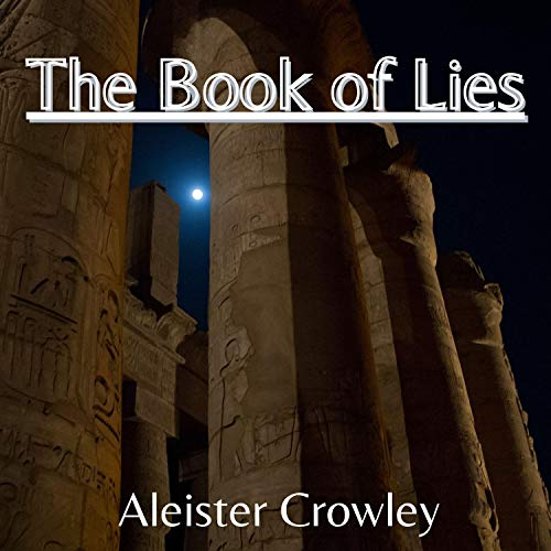 The Book of Lies Audiobook By Aleister Crowley cover art