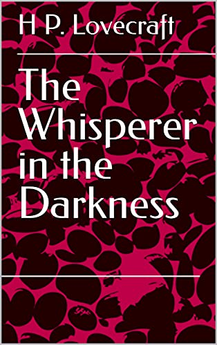 The Whisperer in the Darkness (English Edition)