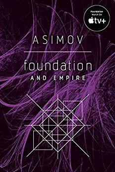 Foundation and Empire by [Isaac Asimov]
