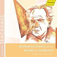 ブラームス:ピアノ協奏曲第2番、シューマン:幻想曲ハ長調 (Brahms : Piano Concerto No.2, Schumann : Fantasia / Backhaus)