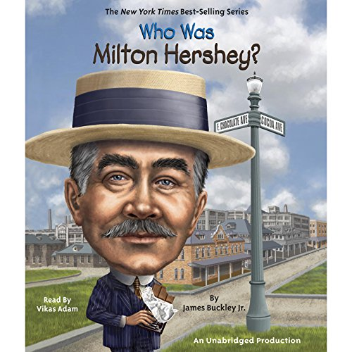Who Was Milton Hershey? audiobook cover art