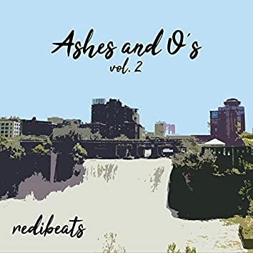 Ashes and O's, Vol. 2