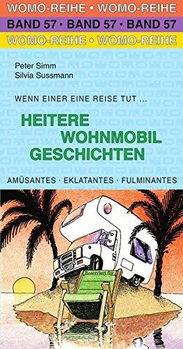 Heitere Wohnmobil Geschichten (Womo-Reihe)