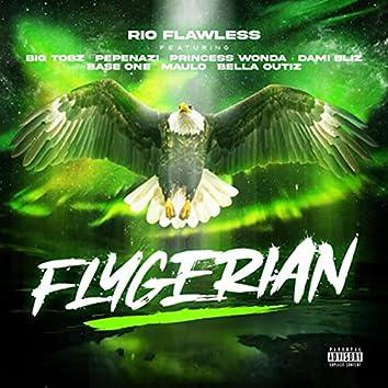 Flygerian (feat. Big Tobz, Pepenazi, Princess Wonda, Damibliz, Base One, Maulo & Bella Outiz)