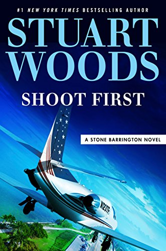 Shoot First (Stone Barrington Book 45)