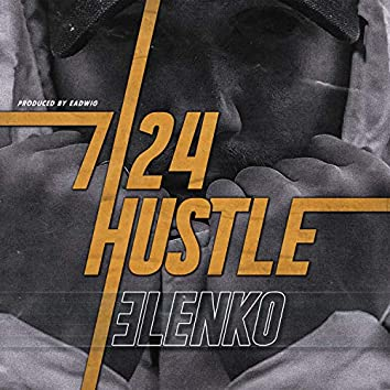 7/24 Hustle