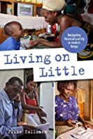 Living on Little: Navigating Financial Scarcity in Modern Kenya (Open Access)