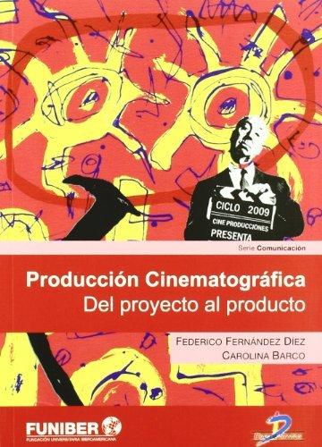 Producción cinematográfica:del proyecto al producto