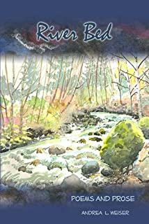 River Bed: Poems and Prose