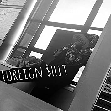 Foreign $hit
