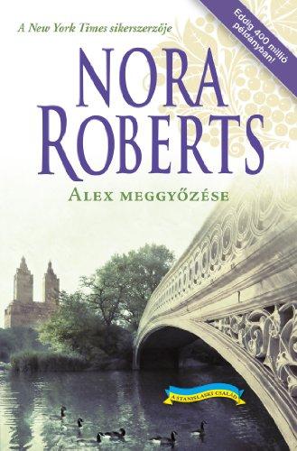 Alex meggyőzése (Stanislaski Book 4) (English Edition)