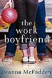 The Work Boyfriend (English Edition)