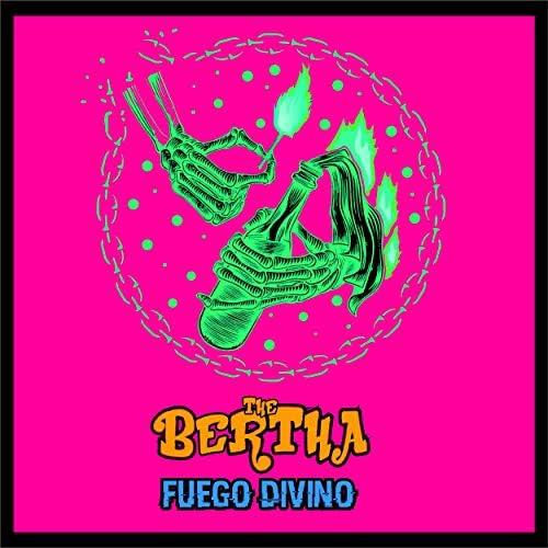 The Bertha feat. Las manos de Filippi & El Exagerado