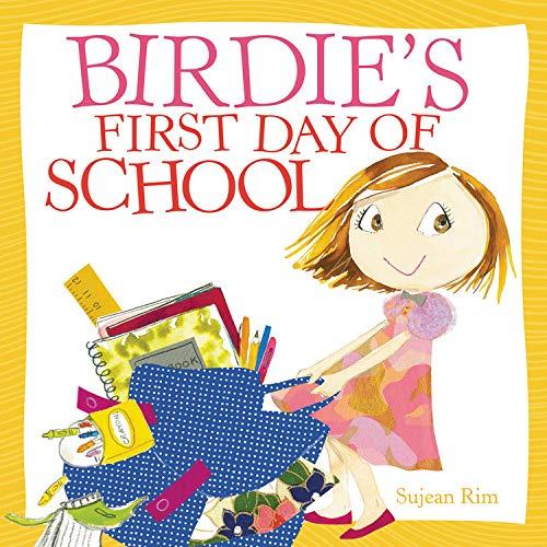 Page de couverture de Birdie's First Day of School