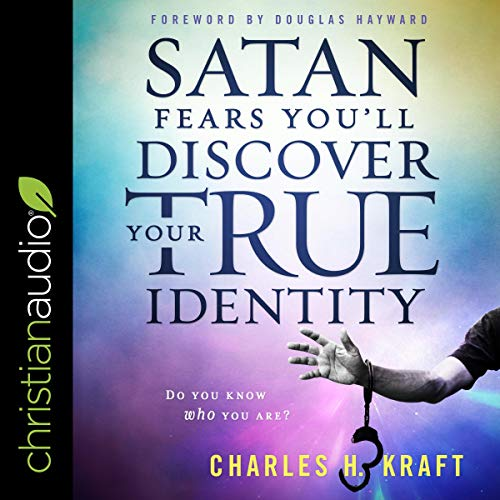 Satan Fears You'll Discover Your True Identity     Do You Know Who You Are?              By:                                                                                                                                 Charles H. Kraft,                                                                                        Douglas Hayward - Foreword                               Narrated by:                                                                                                                                 Jim Denison                      Length: 3 hrs and 39 mins     Not rated yet     Overall 0.0