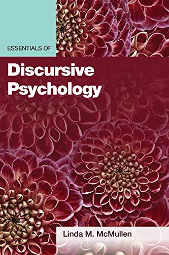 Essentials of Discursive Psychology (Essentials of Qualitative Methods)
