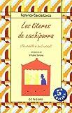 Los títeres de Cachiporra: El retablillo de don Cristobal (Biblioteca Básica) - 9788480637350: 12