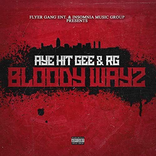 Aye Hit Gee & Rg