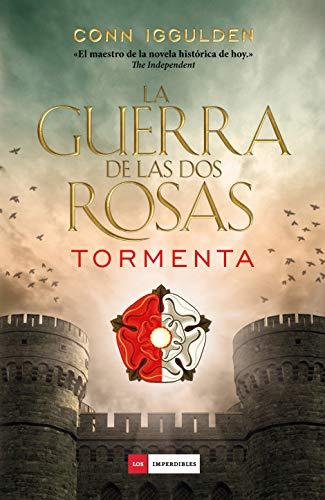 La Guerra De Las Dos Rosas - Tormenta (LOS IMPERDIBLES)