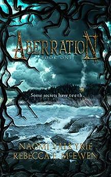Aberration by [Naomi Valkyrie, Rebecca E. McEwen]