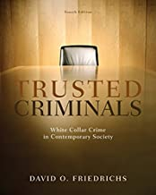 Trusted Criminals: White Collar Crime In Contemporary Society PDF