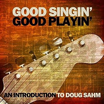 Good Singin' Good Playin': An Introduction to Doug Sahm