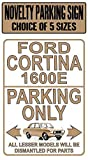 LynnYo22 Ford Cortina 1600e Señal de Metal para Aparcamiento, 20 x 30 cm, Placa de Regalo clásica para Coche Mk2