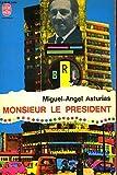 Monsieur le president - Paquie-Bellenand