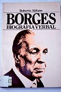 Borges, biografía verbal (Biografías y memorias) (Spanish Edition)