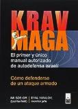 Krav Maga: Cómo defenderse de un ataque armado