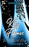 Kiss of Flames: The Mythical Ones
