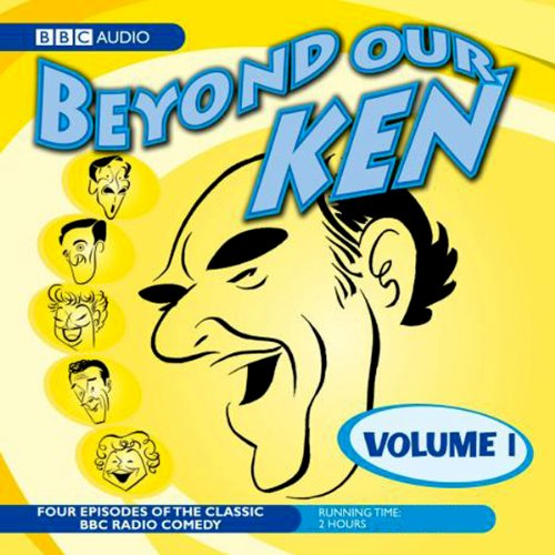 Beyond Our Ken, Volume 1 audiobook cover art