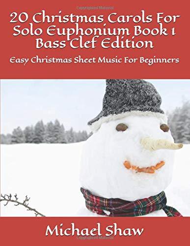20 Christmas Carols For Solo Euphon…