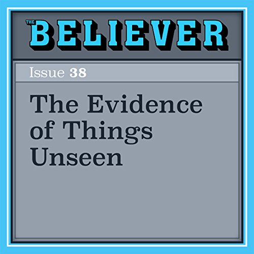 The Evidence of Things Unseen audiobook cover art