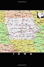 The Map of the State of Iowa Journal: Take Notes, Write Down Memories in this 150 Page Lined Journal