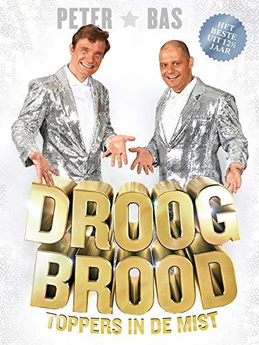 Droog Brood - Toppers in de mist