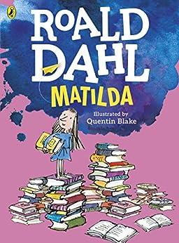 [Roald Dahl, Quentin Blake]のMatilda (Colour Edition) (English Edition)