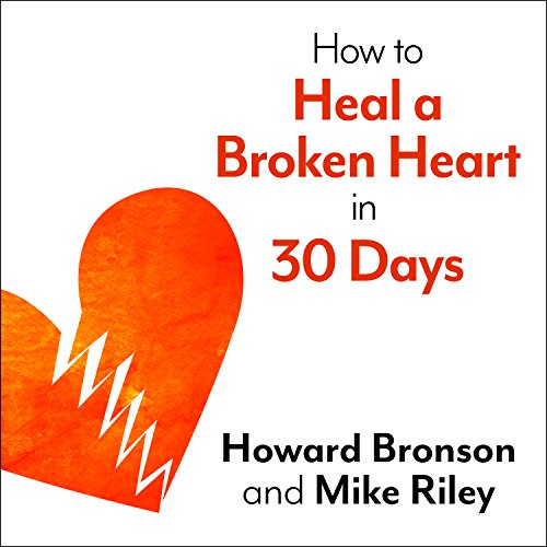 How to Heal a Broken Heart in 30 Days audiobook cover art