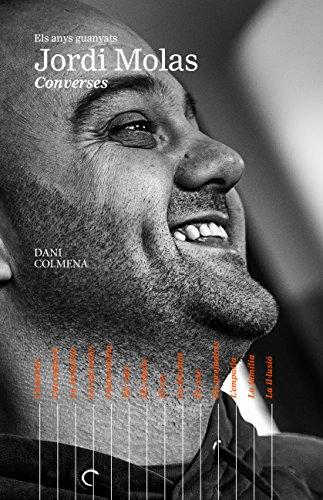 Els anys guanyats. Jordi Molas: Converses (Catalan Edition)