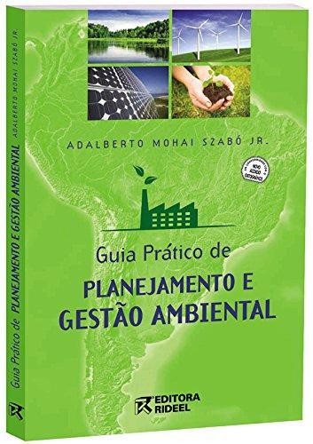 Guia Prático de Planejamento e Gestão Ambiental