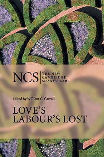 Love's Labour's Lost (The New Cambridge Shakespeare)