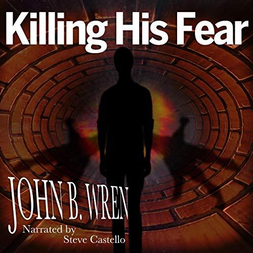 Killing His Fear audiobook cover art