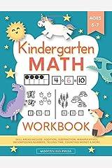 Kindergarten Math Workbook: Kindergarten and 1st Grade Workbook Age 5-7   Homeschool Kindergarteners   Addition and Subtraction Activities + Worksheets (Homeschooling Activity Books) Paperback