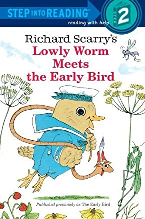 Richard Scarrys Lowly Worm Meets the Early Bird by Richard Scarry(2013-01-22)