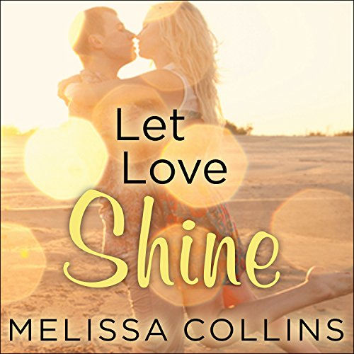 Let Love Shine audiobook cover art