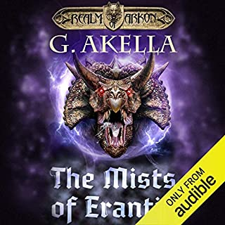 The Mists of Erantia                   Written by:                                                                                                                                 G. Akella                               Narrated by:                                                                                                                                 Nick Podehl                      Length: 8 hrs and 56 mins     2 ratings     Overall 5.0