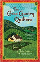 The Cross-Country Quilters: An Elm Creek Quilts Novel (3) (The Elm Creek Quilts)