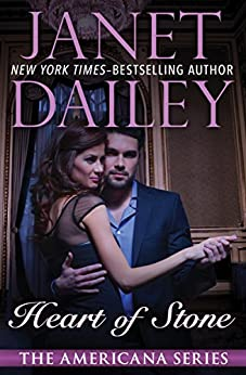 Heart of Stone (The Americana Series Book 29) by [Janet Dailey]